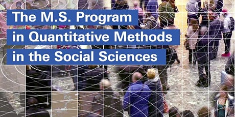MS Program in Quantitative Methods in the Social Sciences Open House tickets