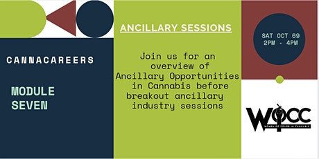 CannaCareers- Module Seven: Overview on Ancillary Opportunities in Cannabis tickets