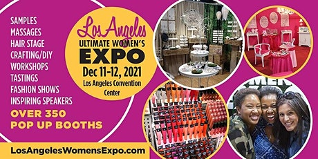 LA Women's Expo Beauty + Fashion + Pop Up Shops + Crafting + Celebs + More tickets