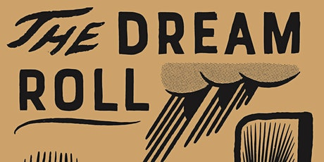 The Dream Roll 2022 tickets