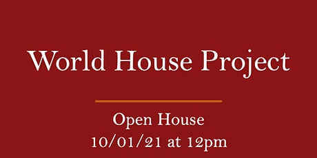 World House Project Open House tickets