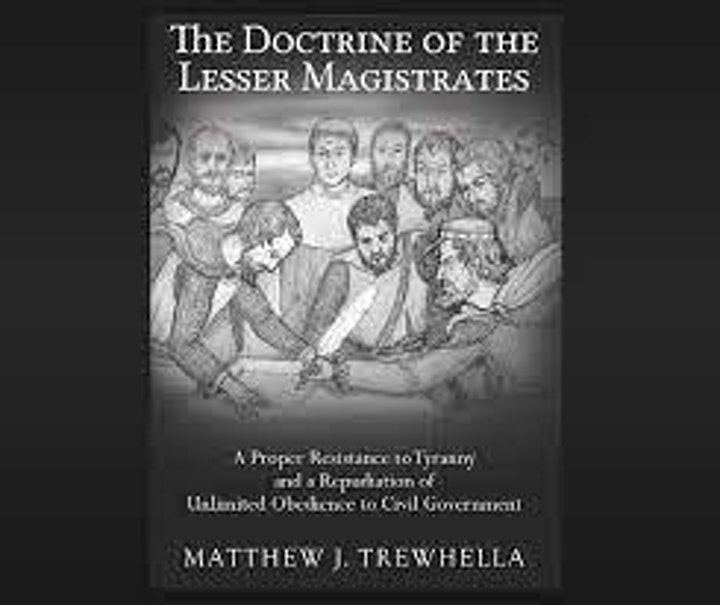 The Doctrine of Lesser Magistrates: The Christian Duty to Resist Tyranny image