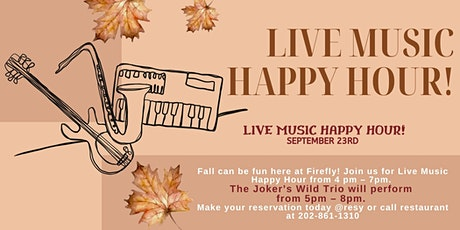 LIVE MUSIC HAPPY HOUR!  5 PM - 8 PM tickets