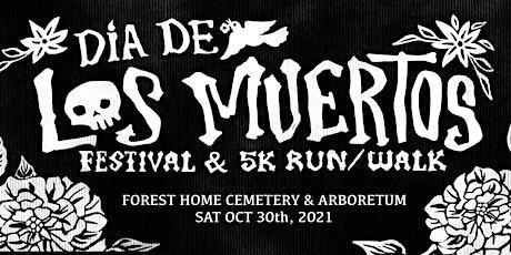Dia de los Muertos  Day of the Dead Festival tickets