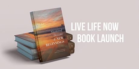 Live Life Now—Book Launch tickets