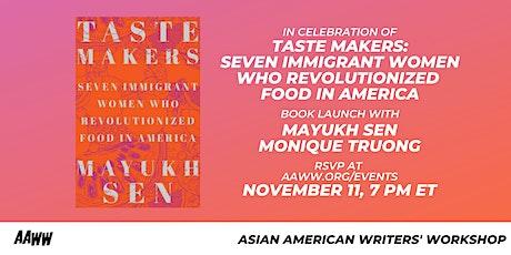 TASTE MAKERS: Seven Immigrant Women Who Revolutionized Food in America tickets