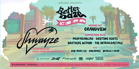 """Jamvana Presents """"Better Daze"""" Featuring Shwayze tickets"""