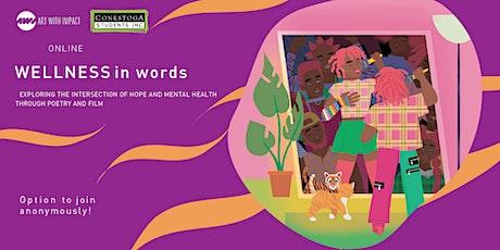 Conestoga Students Inc presents: Wellness In Words (Hope Focus) tickets