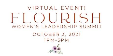 F L O U R I S H ~ Women's Leadership Summit  ~ Pamela Jean A New Life tickets