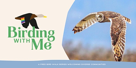 Birding with Me: Welcoming the LGBTQ2SIA+ Community tickets