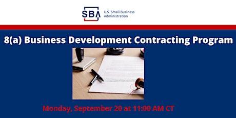 SBA 8(a) Business Development Program Eligibility -Mon. 9/20 at 11 am CT tickets