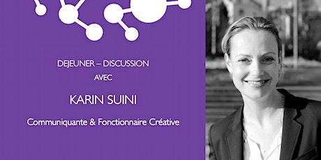 WBS - Déjeuner avec Karin Suini, communiquante et fonctionnaire créative billets