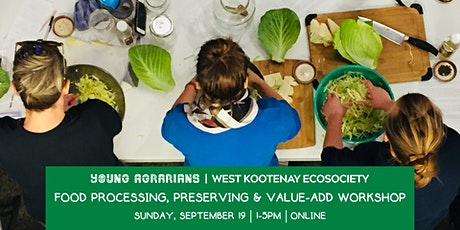 Food Processing, Preserving & Value-add Workshop tickets