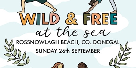 Dips N Hips -Wild and Free at the Sea tickets