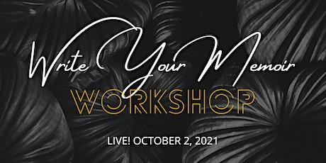 Write Your Memoir Workshop tickets