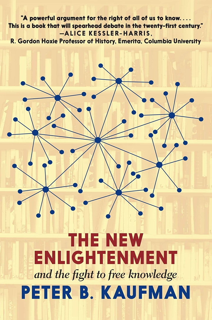 The New Enlightenment: Discussion with Peter B. Kaufman & Catherine Stihler image
