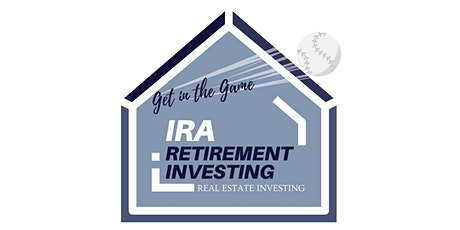 Get in the Game! IRA Retirement Investing tickets