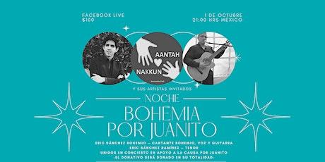 Noche Bohemia por Juanito boletos