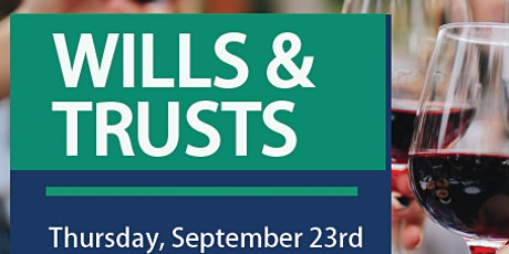 Wills & Trusts: Protecting your assets with a family trust. tickets