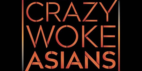 CRAZY WOKE ASIANS LIVE IN NEW YORK ST MARKS COMEDY CLUB! ONE NIGHT ONLY! tickets