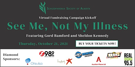 See Me, Not My Illness - Virtual Fundraising Campaign Kickoff tickets