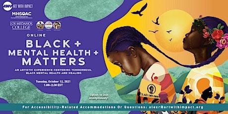 Los Medanos College presents: Black + Mental Health + Matters tickets
