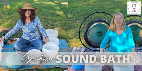 IN PERSON | Garden Sound Bath with the Sound Sisters tickets