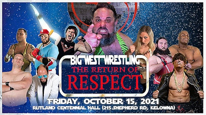 Big West Wrestling: The Return of Respect tickets
