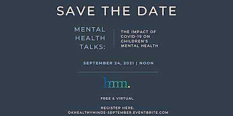 September Mental Health Talks: COVID-19 & Children's Mental Health tickets