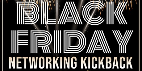 Black Friday Networking Kickback & Fall Mixer tickets