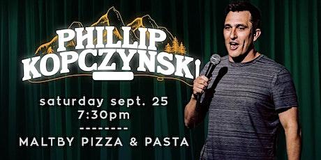 Phillip Kopczynski live in Maltby (Snohomish/Monroe) tickets