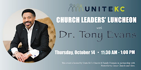 Unite KC Church Leaders' Luncheon with Dr. Tony Evans tickets