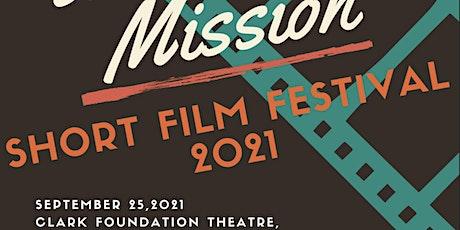 Mission Short Film Festival tickets