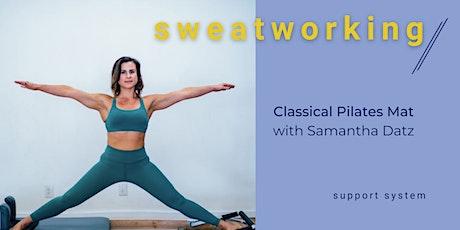 Sweatworking: Pilates with Samantha Datz tickets