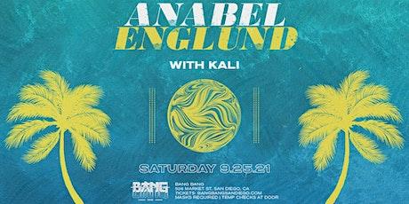 Anabel Englund at Bang Bang | SAT 09.25.21 tickets