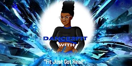 Dance2Fit with Stephanie L Dance Fitness Class *PLEASE READ DESCRIPTION* tickets
