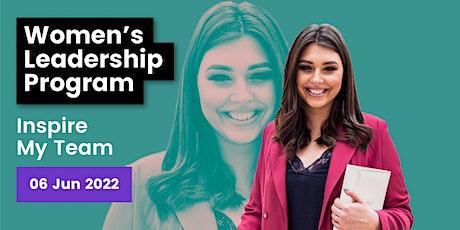 Women's Leadership Program: Inspire My Team tickets