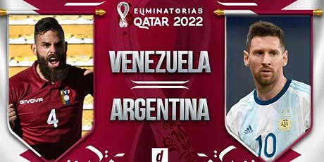 StrEams: Argentina v Venezuela Live Broadcast FIFA 02 Sep 2021 tickets