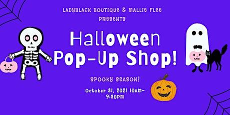 Ladyblack Boutique & Mallie Flee Presents Halloween Pop-Up Shop tickets