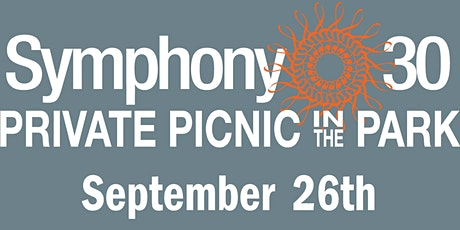 Symphony 30 Private Picnic in the  Park tickets