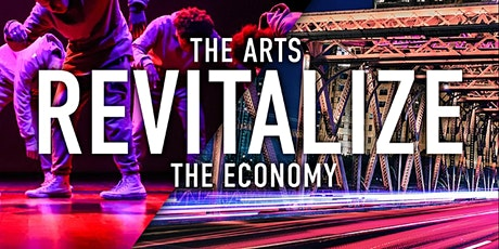 The Arts Revitalize The Economy tickets