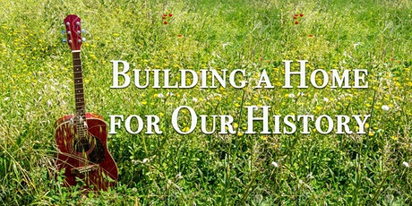 Building a Home for Our History tickets