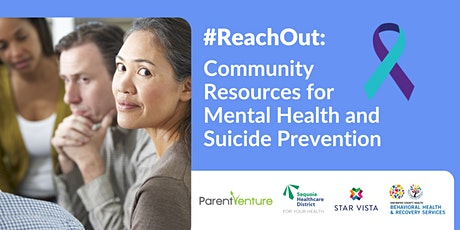 #ReachOut: Community Resources for Mental Health and Suicide Prevention tickets