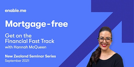 Mortgage-free - Get on the Financial Fast Track with Hannah McQueen tickets