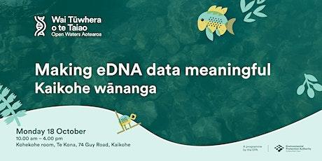Making your data meaningful - a Wai Tūwhera o te Taiao workshop Kaikohe tickets