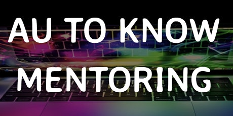 Au To Know Mentoring - Information Session 23rd Sept tickets