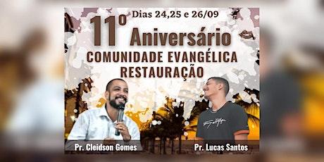 11° Aniversário Comunidade Evangélica Restauração ingressos