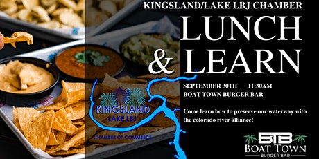 Lunch & Learn - Kingsland Chamber & the Colorado River Alliance tickets