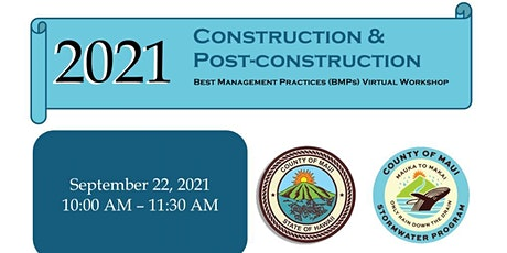 County of Maui Construction & Post-Construction BMP Virtual Workshop tickets