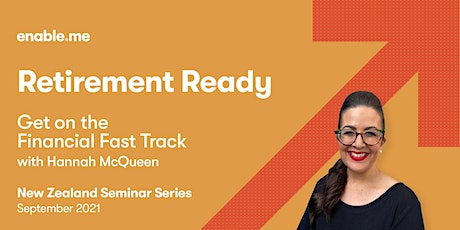 Retirement Ready - Get on the Financial Fast Track with Hannah McQueen Tickets